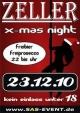 Zeller X-MAS Night bis 22 Uhr Freibier & Prosecco