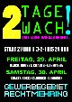 2 Tage Wach Party