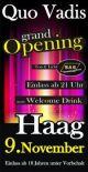 Grand Opening 'Quo Vadis'