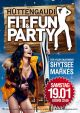 Fit & Fun Party Hüttengaudi