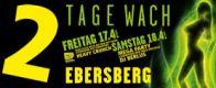 2 TAGE WACH Ebersberg